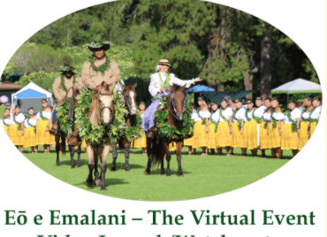 Mahalo to the Representatives and Volunteers of Hui O Laka for the Virtual Emalani Festival 2020